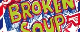 broken soup banner