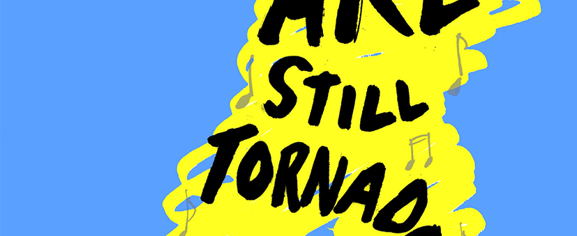 we-are-still-tornadoes