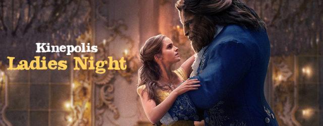 Kinepolis Ladies Night Beauty and the Beast