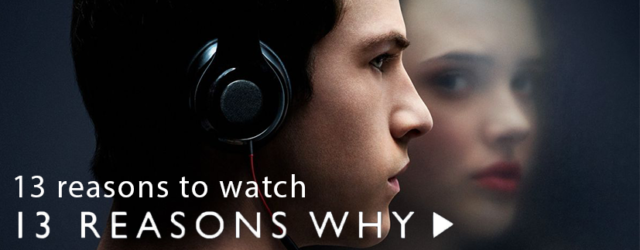 13reasonswhytowatch13reasonswhy