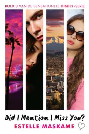 did-i-mention-i-miss-you-estelle-maskame-boek-cover-9789048834792
