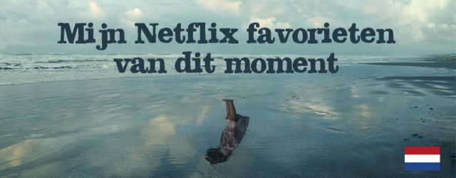Netflix favorieten april