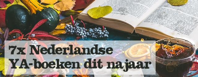 7x Nederlandse YA-boeken dit najaar