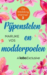 Omslag van het boek Pijpenstelen en modderpoelen van De weddingplanner.