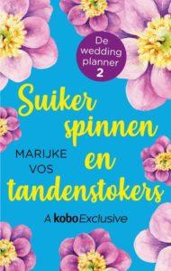Omslag van het boek Suikerspinnen en tandenstokers van De weddingplanner.